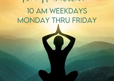 Daily Weekday Meditation (FREE)